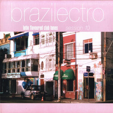 Brazilectro: Session 10 mp3 Compilation by Various Artists