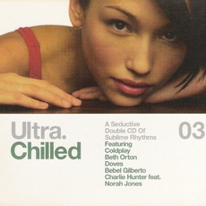 Ultra.Chilled 03 mp3 Compilation by Various Artists