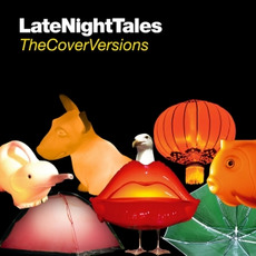 LateNightTales: The Cover Versions mp3 Compilation by Various Artists