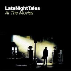 LateNightTales: At the Movies mp3 Compilation by Various Artists