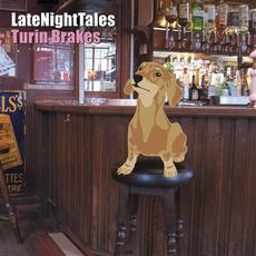 LateNightTales: Turin Brakes