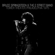 1975-12-31: Tower Theater, Upper Darby, PA, USA by Bruce Springsteen & The E Street Band