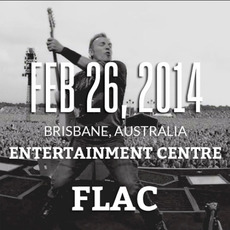 2014-02-26: Brisbane Entertainment Centre, Brisbane, Australia by Bruce Springsteen & The E Street Band