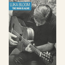 The Man Is Alive mp3 Live by Luka Bloom