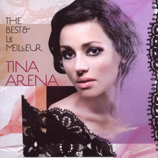 The Best & Le Meilleur mp3 Artist Compilation by Tina Arena