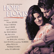 Hope Floats (Re-Issue) mp3 Soundtrack by Various Artists
