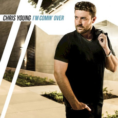 I'm Comin' Over mp3 Album by Chris Young