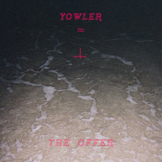 The Offer mp3 Album by Yowler