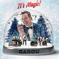 It's Magic! (Deluxe Edition) mp3 Album by Garou