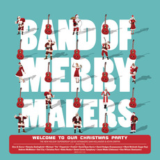 Welcome to Our Christmas Party mp3 Album by Band of Merrymakers