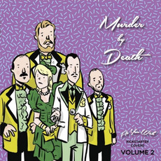 As You Wish: Kickstarter Covers Vol. 2 mp3 Album by Murder By Death