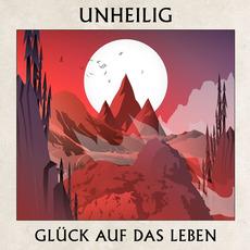Glück Auf Das Leben mp3 Single by Unheilig