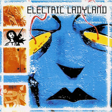 Electric Ladyland: Clickhop Version 1.0 mp3 Compilation by Various Artists