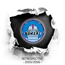 Bonzai Trance Progressive: Retrospective 2003/2006 mp3 Compilation by Various Artists