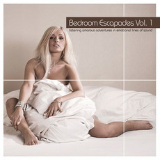 Bedroom Escapades, Volume 1 by Various Artists