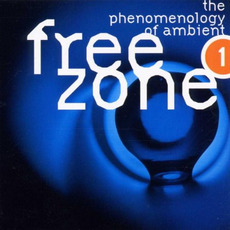 Freezone 1: The Phenomenology of Ambient mp3 Compilation by Various Artists