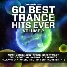 Armada Presents: 60 Best Trance Hits Ever, Volume 2 mp3 Compilation by Various Artists