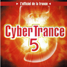 CyberTrance 5 by Various Artists