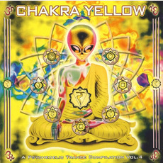 Chakra Yellow: A Psychedelic Trance Compilation, Vol.4 by Various Artists