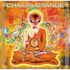 Chakra Orange: A Psychedelic Trance Compilation, Vol.6 by Various Artists