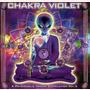 Chakra Violet: A Psychedelic Trance Compilation, Vol.5