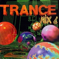Trance Mix 4 mp3 Compilation by Various Artists