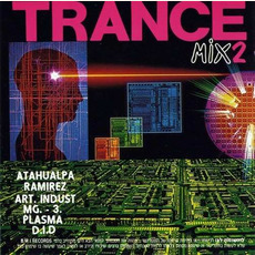 Trance Mix 2 mp3 Compilation by Various Artists