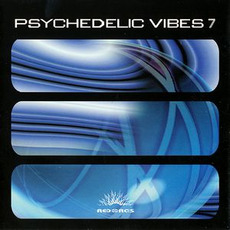 Trust in Trance: Psychedelic Vibes 7 mp3 Compilation by Various Artists