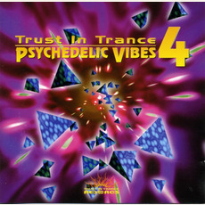 Trust in Trance: Psychedelic Vibes 4 mp3 Compilation by Various Artists