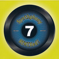 Synthphony REMIXed!, Volume 7 by Various Artists