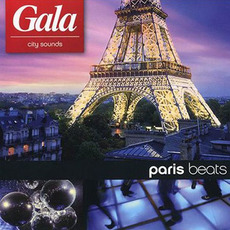 Gala City Sounds: Paris Beats mp3 Compilation by Various Artists