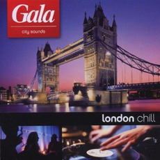 Gala City Sounds: London Chill mp3 Compilation by Various Artists