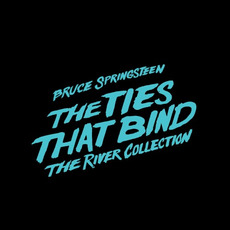The Ties That Bind: The River Collection mp3 Artist Compilation by Bruce Springsteen