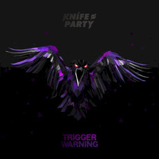 Trigger Warning mp3 Album by Knife Party