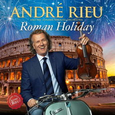 Roman Holiday mp3 Album by André Rieu