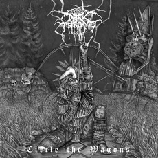 Circle the Wagons mp3 Album by Darkthrone