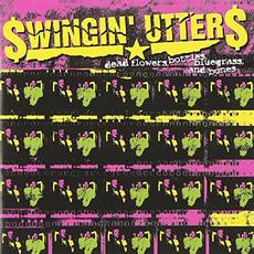 Dead Flowers, Bottles, Bluegrass, and Bones by $wingin' Utter$