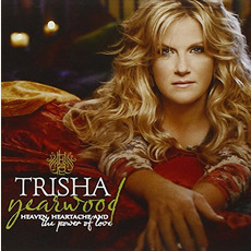 Heaven, Heartache and the Power of Love mp3 Album by Trisha Yearwood