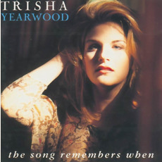The Song Remembers When mp3 Album by Trisha Yearwood