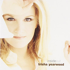 Inside Out mp3 Album by Trisha Yearwood