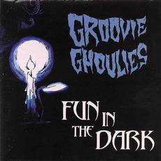 Fun in the Dark mp3 Album by Groovie Ghoulies