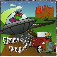 World Contact Day mp3 Album by Groovie Ghoulies