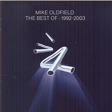 The Best of: 1992 - 2003 mp3 Artist Compilation by Mike Oldfield