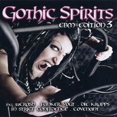 Gothic Spirits: EBM Edition 3 mp3 Compilation by Various Artists
