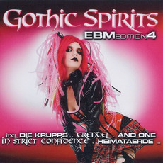 Gothic Spirits: EBM Edition 4 mp3 Compilation by Various Artists