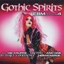 Gothic Spirits: EBM Edition 4