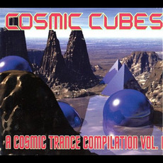Cosmic Cubes: A Cosmic Trance Compilation, Vol. I mp3 Compilation by Various Artists