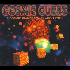 Cosmic Cubes: A Cosmic Trance Compilation, Vol. II mp3 Compilation by Various Artists