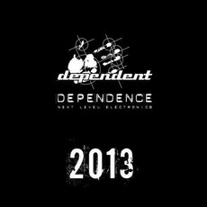 Dependence 2013 mp3 Compilation by Various Artists