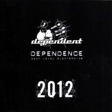Dependence 2012 mp3 Compilation by Various Artists